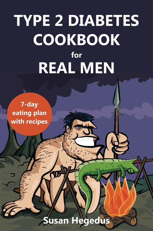 Type 2 Diabetes Cookbook for Real Men